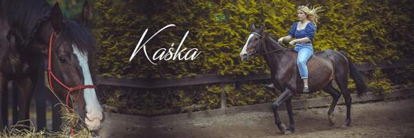 Konie zWilczego Rancza wBorkowie, Kaśka